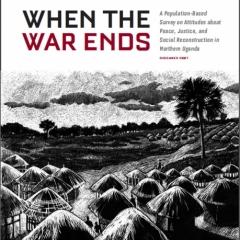 When the War Ends, Northern Uganda by Pamela Blotner